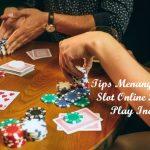Tips Menang Judi Situs Slot Online Pragmatic Play Indonesia